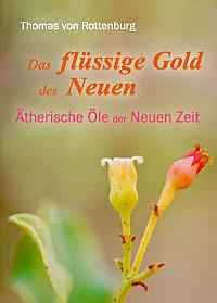 Das flüssige Gold des Neuen